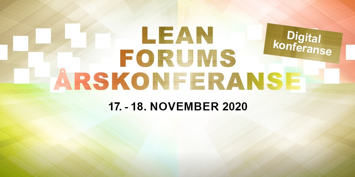 Lean Forums årskonferanse 2020 - heldigital
